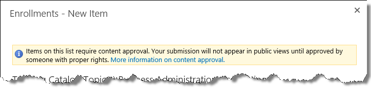 Enrollment topic content approval